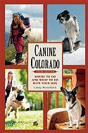Canine Colorado: Where to Go and What to Do with Your Dog
