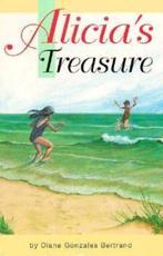 Alicia's Treasure - Diane Gonzales Bertrand