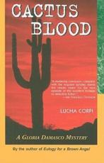 Cactus Blood - Lucha Corpi