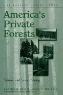America's Private Forests: Status and Stewardship