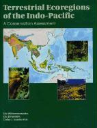 Terrestrial Ecoregions of the Indo-Pacific: A Conservation Assessment