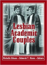 Lesbian Academic Couples - Michelle Gibson, Deborah Meem
