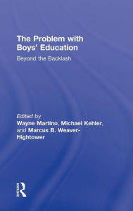 The Problem with Boys (tent.): Beyond Recuperative Masculinity Politics in Boys' Education - Wayne Martino
