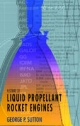 History of Liquid Propellant Rocket Engines - George P. Sutton