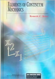 Elements of Continuum Mechanics - Romesh C. Batra, R.C. Batra