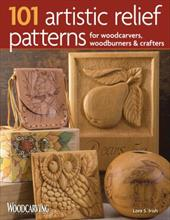 101 Artistic Relief Patterns for Woodcarvers, Woodburners & Crafters - Irish, Lora S.