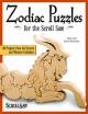 Zodiac Puzzles for Scroll Saw Woodworking - Judy Peterson; Dave Peterson