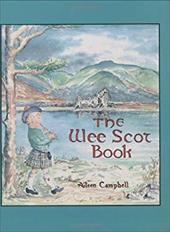 The Wee Scot Book: Scottish Poems and Stories - Campbell, Aileen / Greenberg, Linda