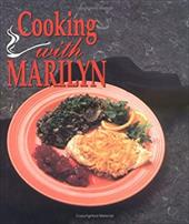 Cooking with Marilyn - Harris, Marilyn