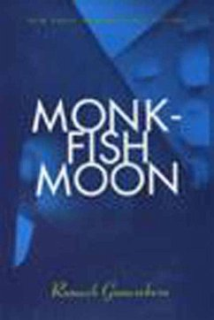 Monkfish Moon: The Step-By-Step Restoration of a Popular Vintage Car - Gunesekera, Romesh