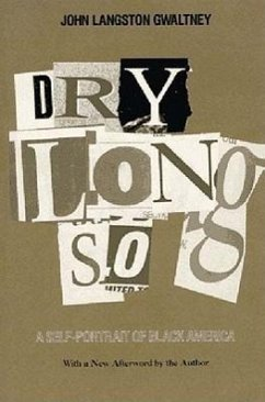 Drylongso: A Self-Portrait of Black America - Gwaltney, John Langston