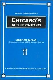 Chicago's Best Restaurants - Sherman Kaplan