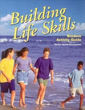 Building Life Skills: Student Activity Guide - Liddell, Louise A. / Gentzler, Yvonne S.
