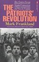 The Patriots' Revolution - Mark Frankland