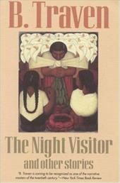 The Night Visitor: And Other Stories - Traven, B. / Miller, Charles