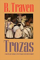 Trozas - Traven, B. / Young, Hugh