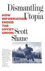 Dismantling Utopia - Scott Shane