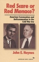 Red Scare or Red Menace? - John Earl Haynes