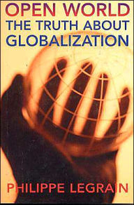 Open World: The Truth about Globalization - Phillippe Legrain