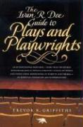 The Ivan R. Dee Guide to Plays and Playwrights