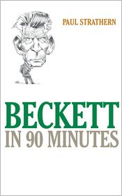 Beckett in 90 Minutes - Paul Strathern