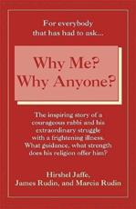 Why Me? Why Anyone? - Hirshel Jaffe, James Rudin, Marcia Rudin