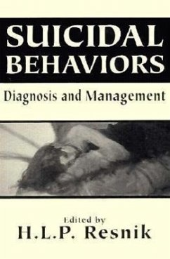 Suicidal Behaviors: Diagnosis and Management (the Master Work) - Herausgeber: Resnik, H. L.