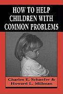 How to Help Children with Common Problems