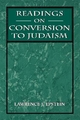 Readings on Conversion to Judaism - Lawrence J. Epstein