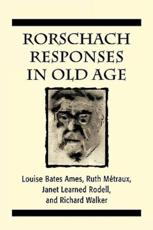 Rorschach Responses in Old Age - Louise Bates Ames