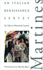 An Italian Renaissance Sextet: Six Tales in Historical Context - Martines, Lauro / Baca, Murtha