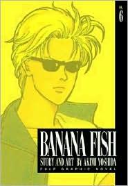 Banana Fish, Volume 6 - Akimi Yoshida