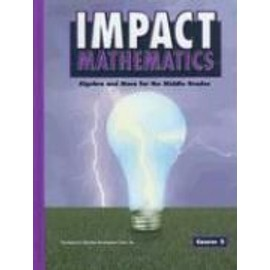 Impact Mathematics: Algebra and More for the Middle Grades, Course 2 - Collectif