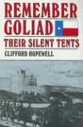 Remember Goliad: Their Silent Tents
