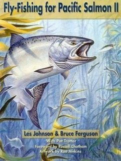 Fly Fishing for Pacific Salmon II - Johnson, Les Ferguson, Bruce
