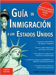 Guia de Inmigracion a Los Estados Unidos - Ramon Carrion
