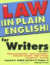 The Law (in Plain English)(R) for Writers - DuBoff, Leonard D. / Krages, Bert, II