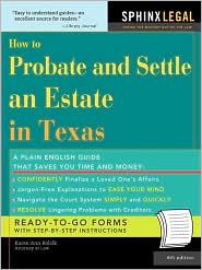 How To Probate&Settle An Estate In Texas, 4e - Karen Ann Rolcik