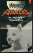 Hawai'i Chillers #5 - Ghost Dog of Makaena Point