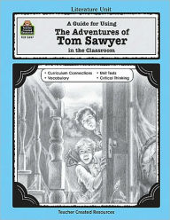 The Adventures of Tom Sawyer in the Classroom - Katie Eyles