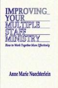 Improving Your Multiple Staff Ministry