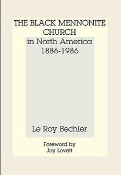 Black Mennonite Church in North America - Bechler, Le Roy