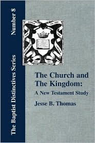 The Church And The Kingdom
