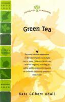 Green Tea: Fight Cancer, Lower Cholesterol, Live Longer