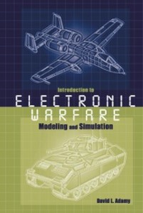 Introduction To Electronic Warfare Modeling And Simulation als eBook von David L Adamy - Artech House