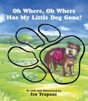 Oh Where, Oh Where Has My Little Dog Gone?