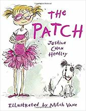 The Patch - Headley, Justina Chen / Vane, Mitch