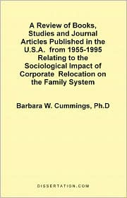 A Review Of Books, Studies And Journal Articles Published In The U.S.A. From 1955-1995 Relating To The - Barbara Watts Cummings