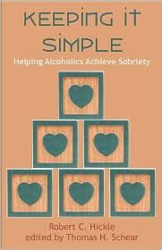 Keeping It Simple - Thomas H. Schear (Editor), Robert C. Hickle