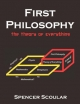 First Philosophy - Spencer C. Scoular